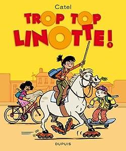 """Afficher """"Trop top Linotte ! : 1"""""""