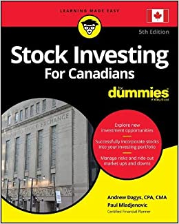 Stock Investing For Canadians For Dummies: Andrew Dagys, Paul