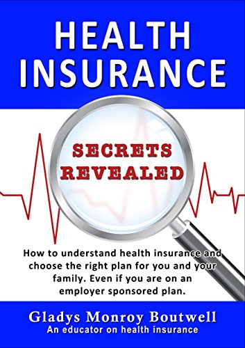 Amazon Com Health Insurance Secrets Revealed How To Understand