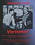#8: Verismo!: The Voice-building Principles and Practices of the Verismo School of Voice Training and Operatic Singing
