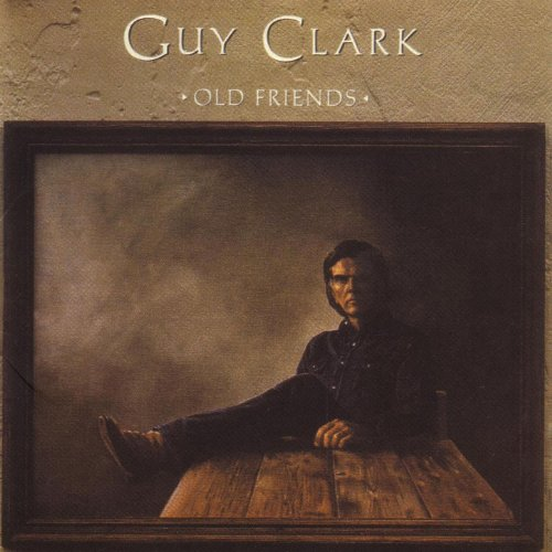 guy clark old friends - 3