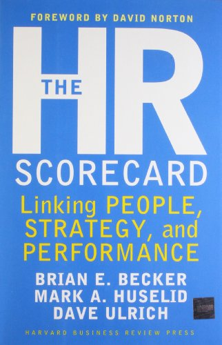 1578511364 - The HR Scorecard: Linking People, Strategy, and Performance