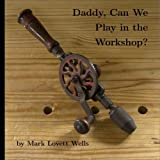 This short picture book is about a father and son who discover the joy of woodworking with hand tools. Daddy only uses power tools, but discovers hand tools after his son wants to play in the shop.The story is illustrated with black and whit...