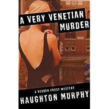 A Very Venetian Murder (The Reuben Frost Mysteries)