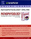 Pathophysiology Online for Pathophysiology : The Biologic Basis for Disease in Adults and Children, McCance, Kathryn L. and Huether, Sue E., 0323028292
