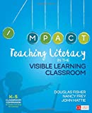 img - for Teaching Literacy in the Visible Learning Classroom, Grades K-5 (Corwin Literacy) book / textbook / text book