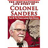The Love for Chicken: Colonel Sanders
