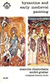 Byzantine and Early Medieval Painting (Compass books, CA4 Compass History of Art)