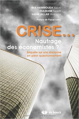 Livres gratuits en ligne Crise... : Naufrage des économistes ? Enquête sur une discipline en plein questionnement epub pdf