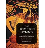 img - for [(The Homeric Hymns: A Translation, with Introduction and Notes)] [Author: Diane J. Rayor] published on (March, 2014) book / textbook / text book