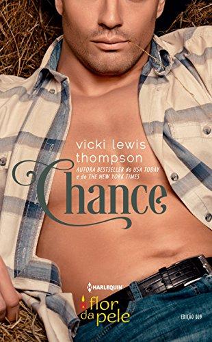 Chance (Harlequin Flor da Pele Livro 29)
