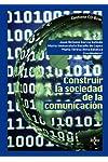 https://libros.plus/construir-la-sociedad-de-la-comunicacion-contiene-cd-rom/