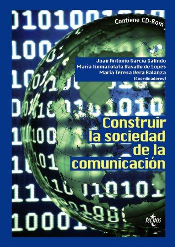 Construir La Sociedad De La Comunicación: Contiene Cd-Rom