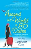 Around the World in 80 Dates: What if Mr. Right