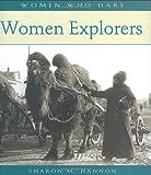 Women Explorers (Women Who Dare)