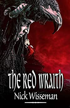 The Red Wraith: (The Red Wraith Book 3) by [Wisseman, Nick]