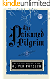 The Poisoned Pilgrim (UK Edition) (A Hangman's Daughter Tale Book 4)