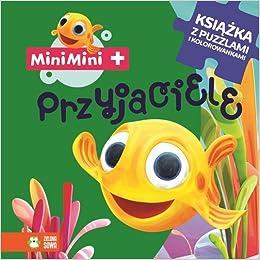 Przyjaciele Rybka Minimini Galik Krystian 9788379832002 Amazon