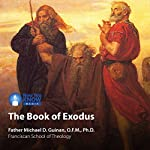 The Book of Exodus | Fr. Michael D. Guinan OFM PhD
