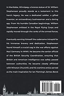 Codename Intrepid: The Spymaster Who Changed World War II