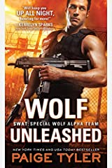 Wolf Unleashed (SWAT Book 5) Kindle Edition
