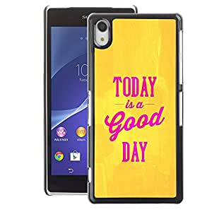 A-type Arte & diseño plástico duro Fundas Cover Cubre Hard Case Cover para Sony Xperia Z2 (Today Is A Good Day Yellow Gold Pink Text)