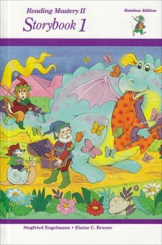 Reading Mastery - Level 2 Storybook 1 (Reading Mastery: Rainbow Edition) by Engelmann, Siegfried, Bruner, Elaine C. (1997) Hardcover