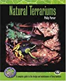 Natural Terrariums (Complete Herp Care Series)