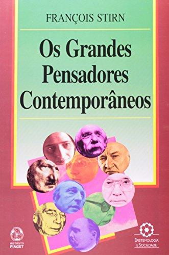 Os Grandes Pensadores Contemporâneos