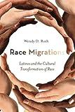 Race Migrations 1st Edition
