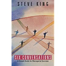 Six Conversations: A Simple Guide for Managerial Success