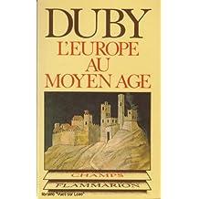 L'Europe au Moyen-Age (Art roman, art gothique)