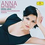 Music : Anna Netrebko: Opera Arias