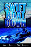 Swift Boat Down, James Steffes Enc Retired, 1599266121