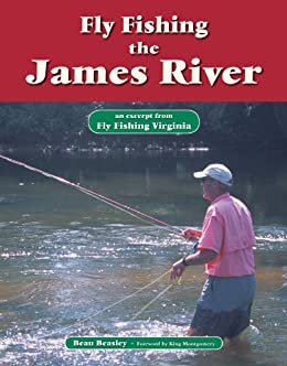 Fly fishing the james river an excerpt from for James river fishing