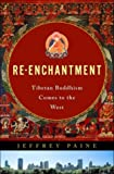 Re-Enchantment, Jeffrey Paine, 0393019683