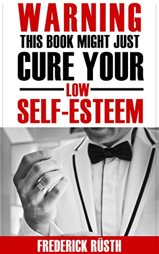 Self esteem this book might just cure your low self esteem self esteem this book might just cure your low self esteem adolescent self fandeluxe Image collections