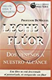 img - for Leche y fl or : dos venenos a nuestro alcance book / textbook / text book