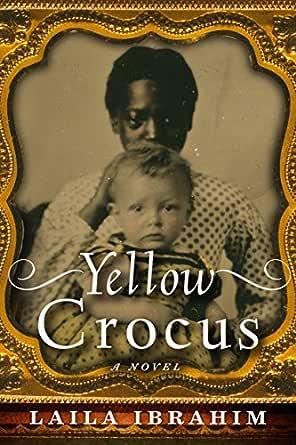 Ebook Yellow Crocus By Laila Ibrahim