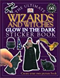 Wizards and Witches, Dorling Kindersley Publishing Staff, 0789478706
