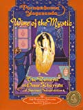 Wine of the Mystic : The Rubaiyat of Omar Khayyam (Self-Realization Fellowship)