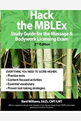 Hack the MBLEx: Study Guide for the Massage and Bodywork Licensing Exam Paperback