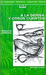 a la Deriva y Otros Cuentos (Coleccion Literaria Lyc (Leer y Crear) (Spanish Edition)