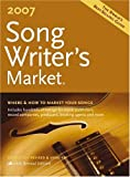 2007 Songwriters Market, , 1582974314