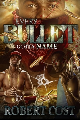 Search : Every Bullet Gotta Name: Neighborhood Takeover (Volume 1)