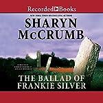 The Ballad of Frankie Silver | Sharyn McCrumb
