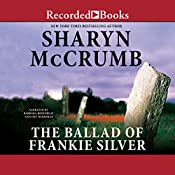 The Ballad of Frankie Silver | Sharyn McCrumb