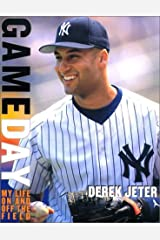 Game Day: Derek Jeter: My Life On and Off the Field Hardcover