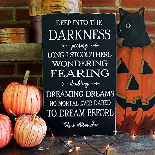 Halloween Sign Deep into The Darkness Edgar Allan Poe Quote Halloween Decor Halloween Decor Handcrafted Poe Sign Bedroom Sign with Sayings Home Decor Wooden Plaque]()