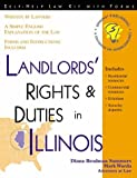 Landlords' Rights and Duties in Illinois, Diana Brodman Summers and Mark Warda, 1572480785